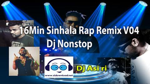 16Min Sinhala Rap Remix V04 Dj Nonstop 2020 sinhala remix free download