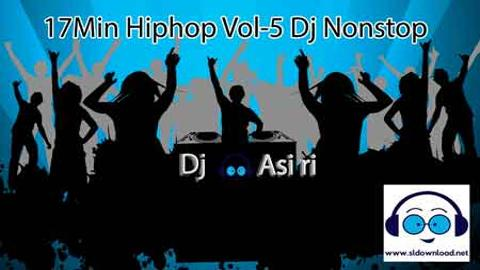 17Min Hiphop Vol-5 Dj Nonstop 2020 sinhala remix DJ free download