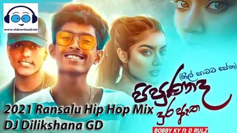 2021 Ransalu Hip-Hop Mix-DJ-Dilikshana-GD sinhala remix DJ free download