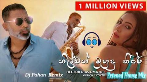 2K21 Nilwan Muhudu Theere Official Cover Extened House Mix Dj Pahan Jay 2021 sinhala remix free download