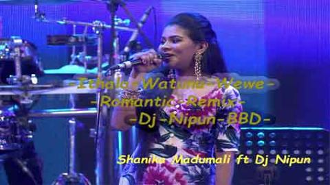 Ithala Watunu Wewe Romantic Remix Dj Nipun BBD sinhala remix DJ free download