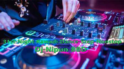 31st Night Kawadi Dance Step Nonstop Dj Nipun BBD sinhala remix DJ free download