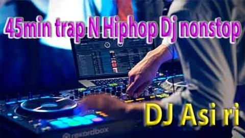 45min trap N Hiphop Dj nonstop sinhala remix free download