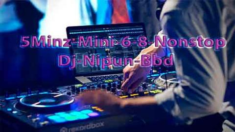 5Minz Mini 6-8 Nonstop Dj Nipun Bbd sinhala remix DJ free download