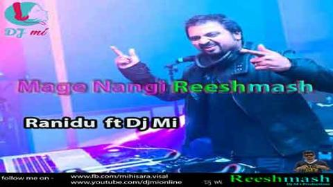 Mage Nangi Reeshmash By Dj Mi 2020 sinhala remix free download
