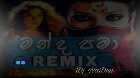 Manda Pama 6-8 Mix 2021 sinhala remix free download